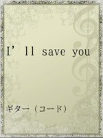 I'll save you