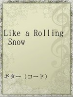 Like a Rolling Snow