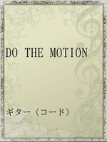 DO THE MOTION