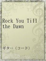 Rock You Till the Dawn