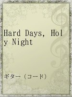 Hard Days,Holy Night