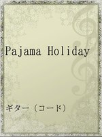Pajama Holiday