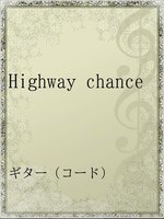 Highway chance