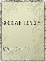 GOODBYE LONELY
