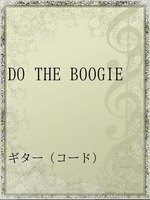DO THE BOOGIE