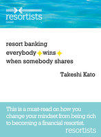 resort banking everybody wins when somebody shares : This is a must-read on how you change your mindset from being rich to becom